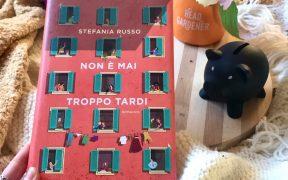Non è mai troppo tardi di Stefania Russo