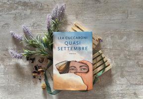 Quasi settembre Lea Cuccaroni